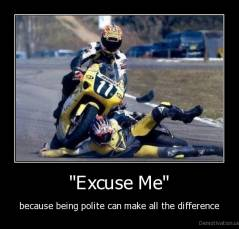 demotivation.us__Excuse-Me-because-being-polite-can-make-all-the-difference