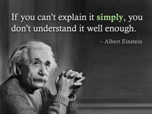 If-you-can-t-explain-it-simply-then-you-don-t-understand-it-35