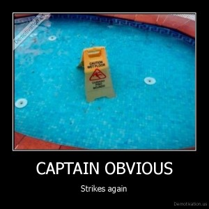 demotivation-us_captain-obvious-strikes-again_134218278835